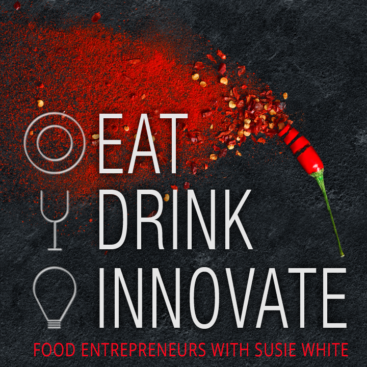 Food Entrepreneurs podcast with Susie White